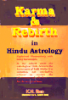KARMA AND REBIRTH IN HINDU ASTROLOGY